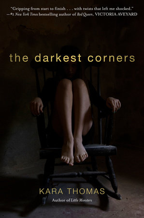 The Darkest Corners by Kara Thomas