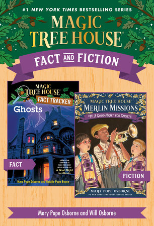 Magic Tree House Fact & Fiction: Ghosts by Mary Pope Osborne and Will Osborne