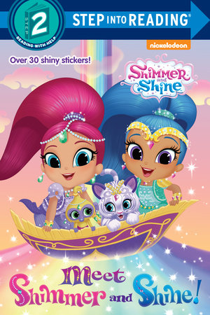 Meet Shimmer and Shine! (Shimmer and Shine) by Random House