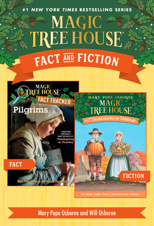 Magic Tree House Fact & Fiction: Thanksgiving by Mary Pope Osborne and Natalie Pope Boyce