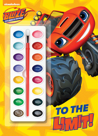 To the Limit! (Blaze and the Monster Machines) by Golden Books