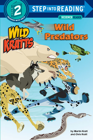 Wild Predators (Wild Kratts) by Chris Kratt and Martin Kratt