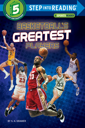 Basketball's Greatest Players by S. A. Kramer