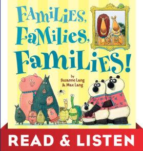 Families, Families, Families! Read & Listen Edition