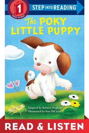 The Poky Little Puppy Step into Reading: Read & Listen Edition by Kristen L. Depken