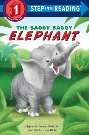 The Saggy Baggy Elephant by Tennant Redbank