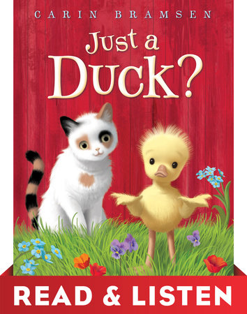 Just a Duck? Read & Listen Edition by Carin Bramsen