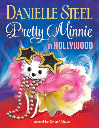Pretty Minnie in Hollywood by Danielle Steel