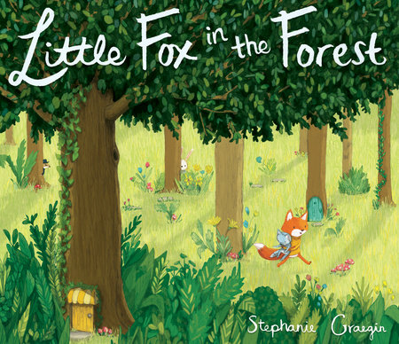 Little Fox in the Forest by Stephanie Graegin