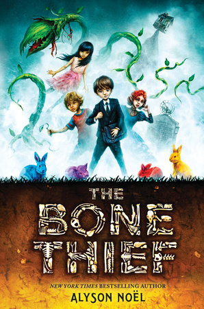 The Bone Thief by Alyson Noel