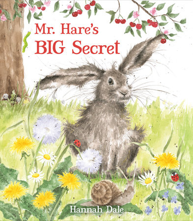 Mr. Hare's Big Secret by Hannah Dale