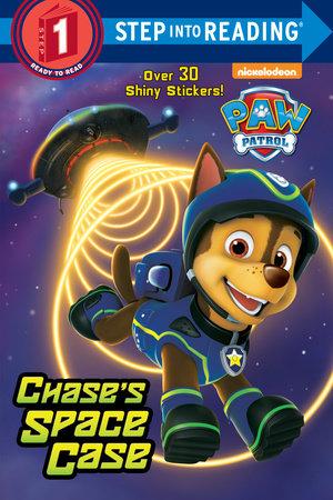 Chase's Space Case (Paw Patrol) by Kristen L. Depken