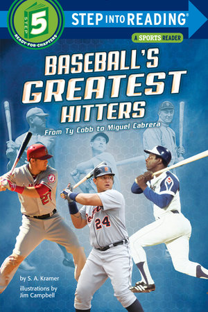 Baseball's Greatest Hitters by S. A. Kramer