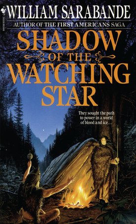 Shadow of the Watching Star by William Sarabande