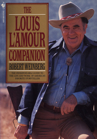 The Louis L'Amour Companion by Robert Weinberg