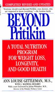 Beyond Pritikin