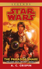 The Paradise Snare: Star Wars Legends (The Han Solo Trilogy)
