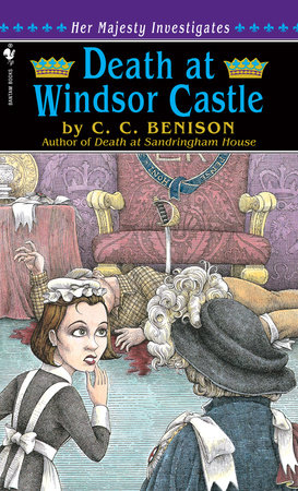 Death at Windsor Castle by C. C. Benison