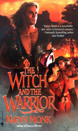 The Witch and the Warrior by Karyn Monk