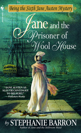 Jane and the Prisoner of Wool House by Stephanie Barron