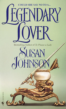 Legendary Lover by Susan Johnson