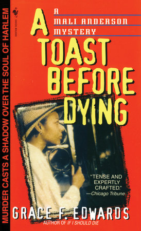 A Toast Before Dying by Grace F. Edwards