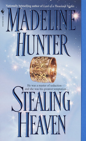 Stealing Heaven by Madeline Hunter