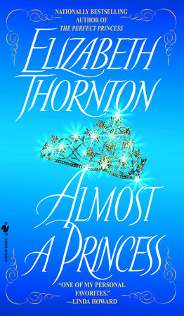 Almost a Princess by Elizabeth Thornton
