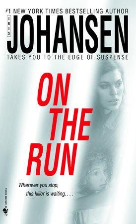 On the Run by Iris Johansen