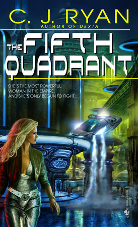 The Fifth Quadrant by C.J. Ryan