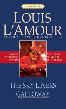The Sky-Liners/Galloway by Louis L'Amour