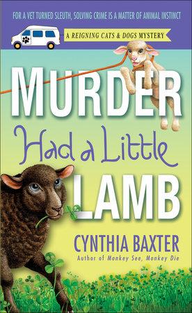 Murder Had a Little Lamb by Cynthia Baxter