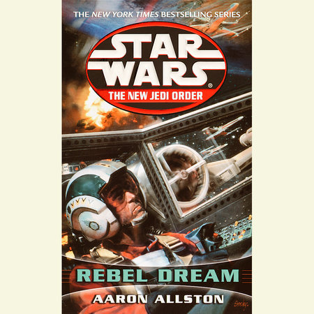 Rebel Dream: Star Wars Legends by Aaron Allston