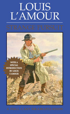 Strange Pursuit by Louis L'Amour
