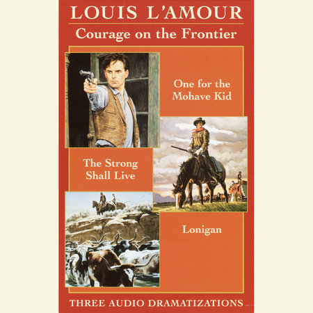 Courage on the Frontier Box Set by Louis L'Amour