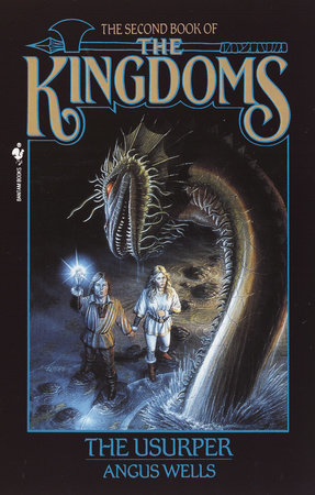 The Usurper: Kingdoms, Book 2 by Angus Wells