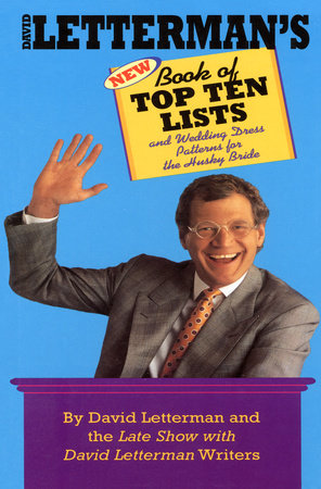 David Letterman's New Book of Top Ten Lists by David Letterman