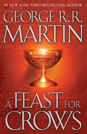 A Feast for Crows (HBO Tie-in Edition): A Song of Ice and Fire: Book Four by George R. R. Martin