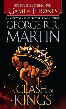 A Clash of Kings (HBO Tie-in Edition) by George R. R. Martin