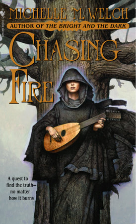 Chasing Fire by Michelle M. Welch