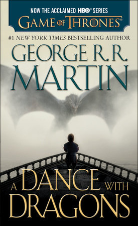 A Dance with Dragons (HBO Tie-in Edition): A Song of Ice and Fire: Book Five by George R. R. Martin