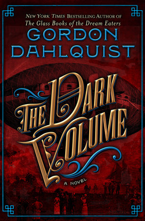 The Dark Volume by Gordon Dahlquist