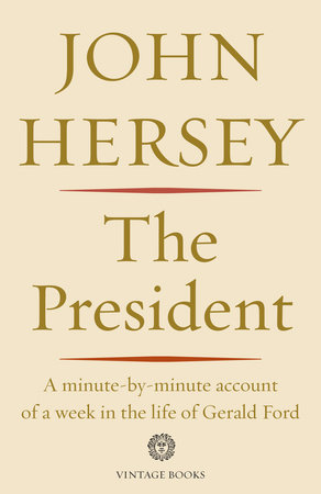 The President by John Hersey