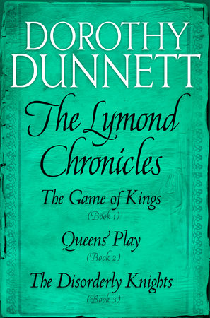 The Lymond Chronicles Box Set: Books 1 - 3 by Dorothy Dunnett