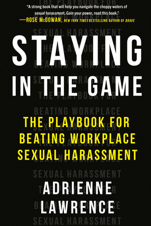 Staying in the Game by Adrienne Lawrence