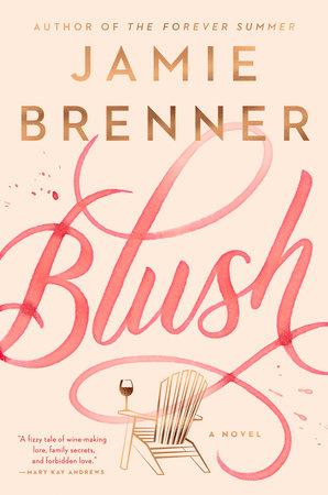 Blush by Jamie Brenner