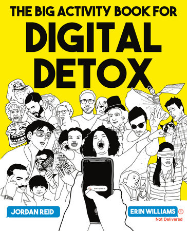 The Big Activity Book for Digital Detox by Jordan Reid and Erin Williams