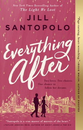 Everything After by Jill Santopolo