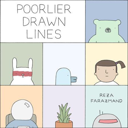 Poorlier Drawn Lines by Reza Farazmand
