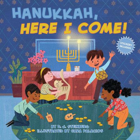 Hanukkah, Here I Come! by D.J. Steinberg